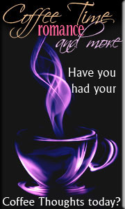 Coffee Thoughts - Coffee Time Romance & More