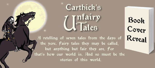 Cover Reveal: CARTHICK'S UNFAIRY TALES by T.F. Carthick