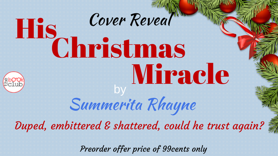 Cover Reveal by The Book Club of HIS CHRISTMAS MIRACLE by Summerita Rhayne